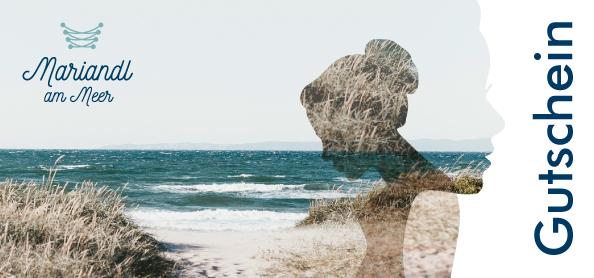 Gutschein Mariandl am Meer